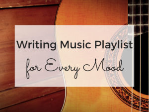 Writing Music Playlist for Every Mood